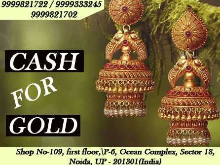 At Cash For Gold in Greater Noida, we understand your requirements with utmost integrity and respect.Feel safe with us!